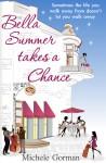 Bella Summer Takes a Chance - Michele Gorman