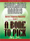 A Bone to Pick - Therese Plummer, Charlaine Harris