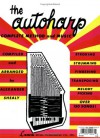 The Autoharp: Complete Method And Music - Songbook, Pat Mitchell