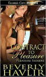 Contract to Pleasure - Beverly Havlir