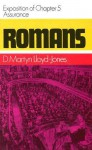 Romans: Assurance, Exposition of Chapter 5 - D. Martyn Lloyd-Jones