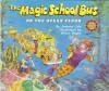 The Magic School Bus on the Ocean Floor - Joanna Cole