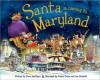 Santa Is Coming to Maryland - Steve Smallman, Robert Dunn