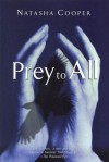Prey to All (Trish Maguire Mysteries) - Natasha Cooper