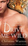 Drive Me Wild (The Others, #7) - Christine Warren