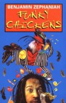 Funky Chickens (Puffin Poetry) - Benjamin Zephaniah