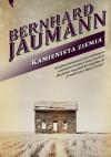 Kamienista ziemia - Bernhard Jaumann