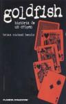 Goldfish: historia de un crimen - Brian Michael Bendis, Carlos de Avilés