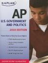 Kaplan AP U.S. Government and Politics 2010 - Ulrich Kleinschmidt, Bill Brown