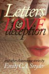 Letters of Love & Deception - Emily C.A. Snyder