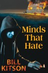 Minds That Hate - Bill Kitson
