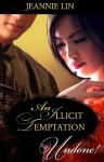 An Illicit Temptation - Jeannie Lin