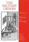 The Military Orders, Volume 3 - Victor Mallia-Milanes, Malcolm Barber, J. M. Upton-Ward, Helen J. Nicholson
