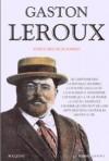 Aventures Incroyables - Gaston Leroux
