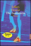 Die Assistentin - Georg Schmidt, Jeffery Deaver