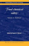 Food chemical safety: Volume 2: Additives - David Watson