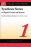 Digital Circuits and Systems Vol. 1 - Mitchell A. Thornton, Steven Barrett, Robert Reese, Justin Davis, Daniel Pack