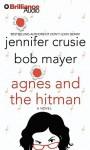 Agnes and the Hitman - Sandra Burr, Jennifer Crusie, Bob Mayer
