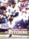 The Art & Science of Pitching - Tom House, Gary Heil, Steve Johnson