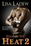 Edge of the Heat 2 - Lisa Ladew