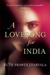 A Lovesong for India: Tales from the East and West - Ruth Prawer Jhabvala