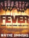 Fever - Wayne Simmons, Michael Kramer