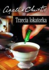 Trzecia lokatorka - Agatha Christie