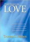 Four Essays on Love - Truman G. Madsen