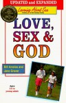 Love Sex and God - Concordia Publishing House, Bill Ameiss, Jane Graver