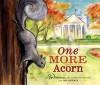One More Acorn - Don Freeman, Roy Freeman