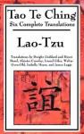 Tao Te Ching: Six Translations - Laozi