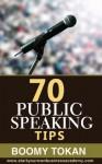 """70 Public Speaking Tips"" (Beginner's Guide) - Boomy Tokan"