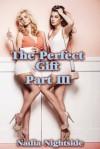 The Perfect Gift, Part III - Nadia Nightside