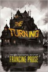 The Turning - Francine Prose