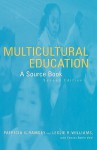 Multicultural Education: A Source Book - Patricia Ramsey, Leslie R. Williams, Edwina Battle Vold