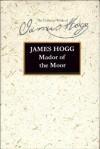 Mador of the Moor - James Hogg