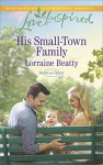His Small-Town Family (Home to Dover) - Lorraine Beatty