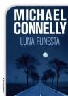 Luna funesta (Bestseller (roca)) (Spanish Edition) - Javier Guerrero, Michael Connelly