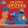 I'm Sorry, Grover: A Rosh Hashanah Tale (Shalom Sesame) - Tilda Balsley