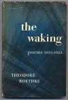 The Waking - Theodore Roethke