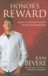 Honor's Reward: The Essential Virtue for Receiving God's Blessings - John Bevere