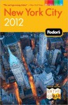 Fodor's New York City 2012 - Fodor's Travel Publications Inc., Fodor's Travel Publications Inc.