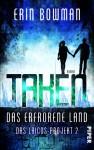 Taken - Das erfrorene Land: Das Laicos-Project 2: (Das Laicos-Projekt) - Erin Bowman