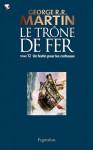 Le Trône de Fer (12) : Un Festin pour les corbeaux: Le Trône de Fer - Tome 12 (French Edition) - Jean Sola, George R.R. Martin