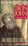 Iron John: A Book About Men - Robert Bly