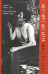By Charlotte Delbo Auschwitz and After (Reprint) - Charlotte Delbo