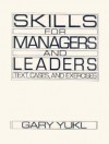 Skills for Managers and Leaders: Text, Cases and Exercises - Gary Yukl