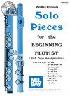 Mel Bay Solo Pieces for the Beginning Flutist Book/CD Set - Dona Gilliam