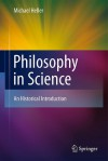 Philosophy In Science: An Historical Introduction - Michael Heller