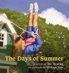 The Days of Summer - Eve Bunting, William Low